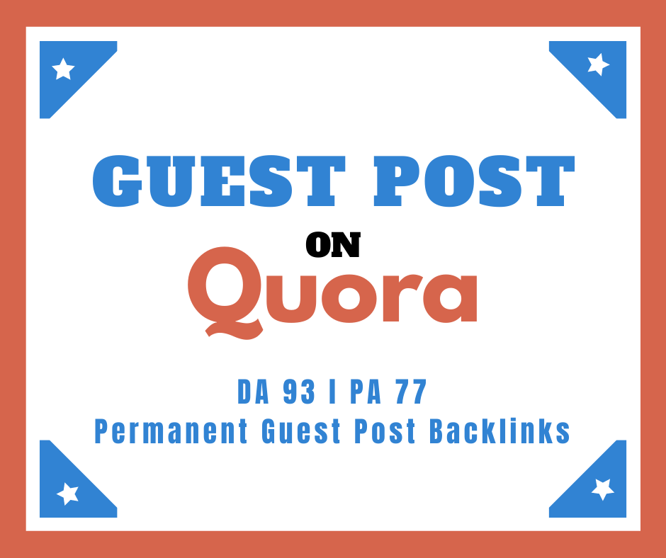 I will provide you high quality SEO guest post backlinks from Quora DA93
