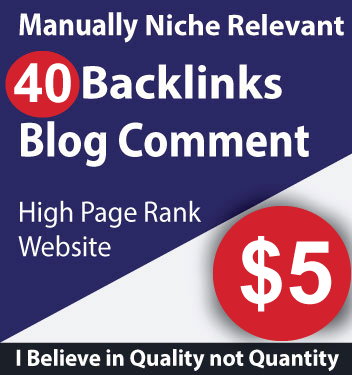 40 Blog Comments Niche Relevant Backlinks High DA PA Sites 100 Manually
