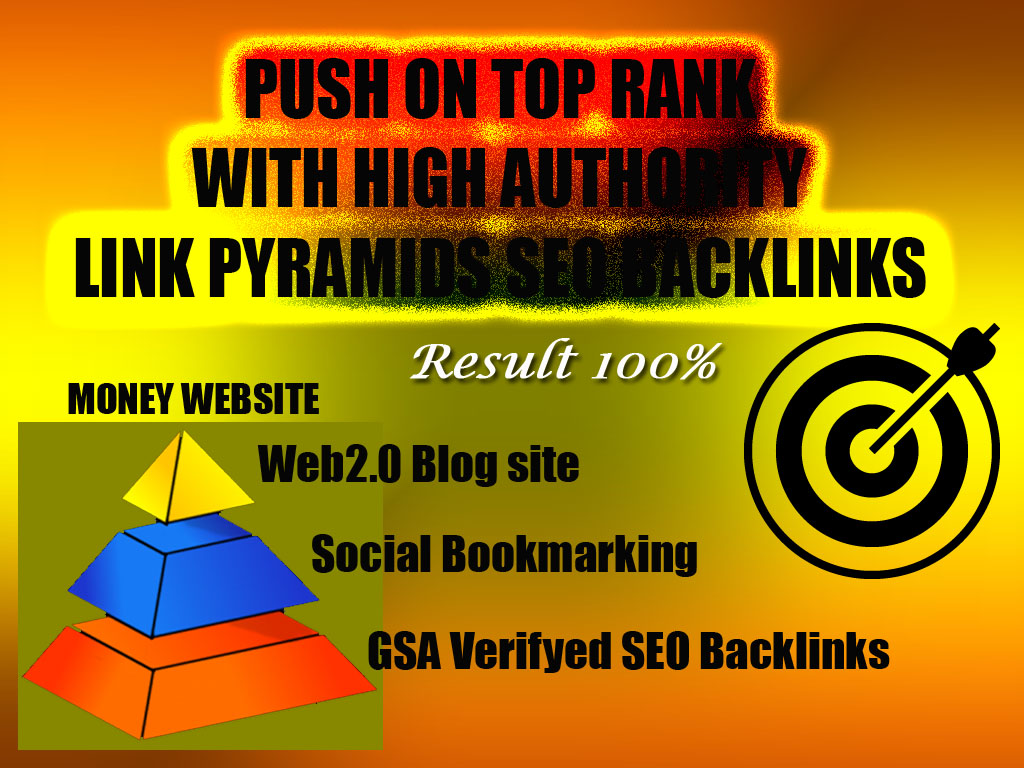 Push on Top Rank with High Authority Link Pyramids SEO Backlinks