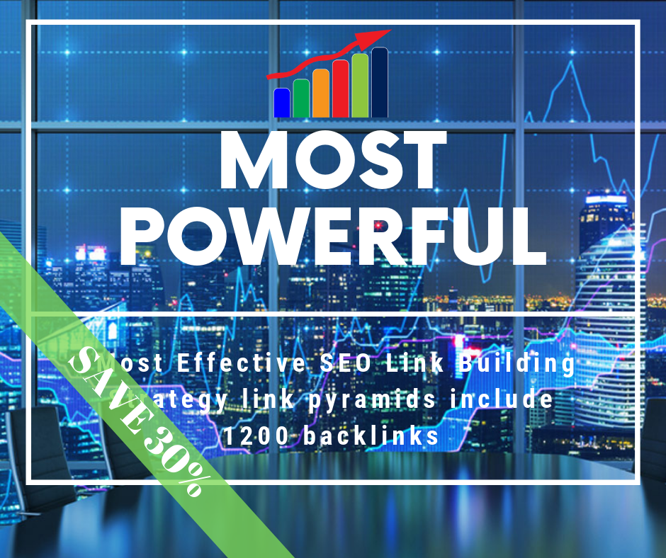 Most Effective SEO Link Building Strategy link pyramids include 1200+ backlinks for Google ranker