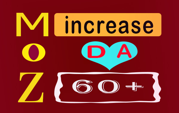 I will increase 100 website domain authority moz da pa to 52-80 plus