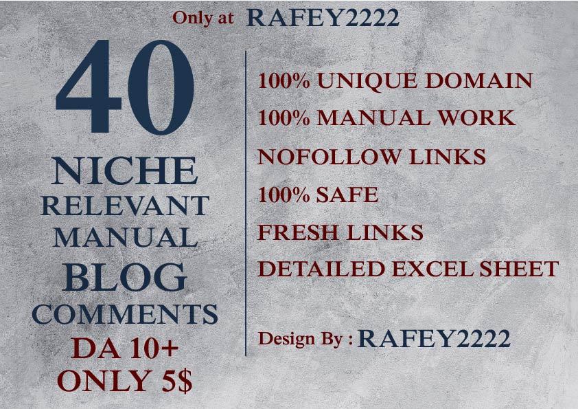 Provide 40 niche relevant DA 10+ high authorize blog comments