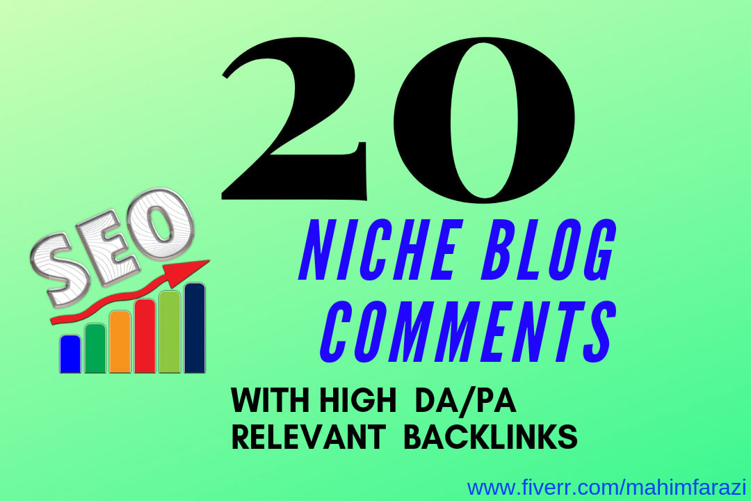 build 20 High Quality Niche Relevant Blog comments Backlinks