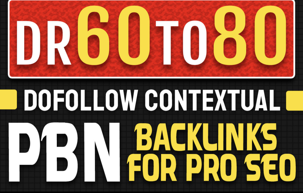 Get MOST POWERFUL 10 PBN Backlinks From High DR 60 to 80 Websites