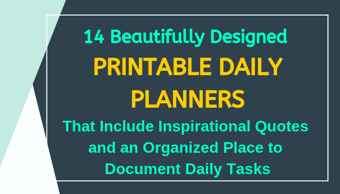 give 14 Printable daily Planners & Bullet Journals