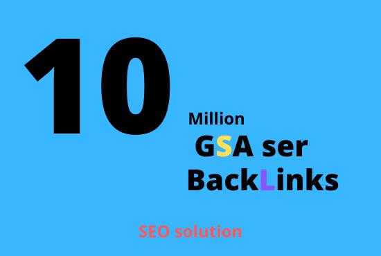 10 Million GSA ser Backlinks provide for website ranking