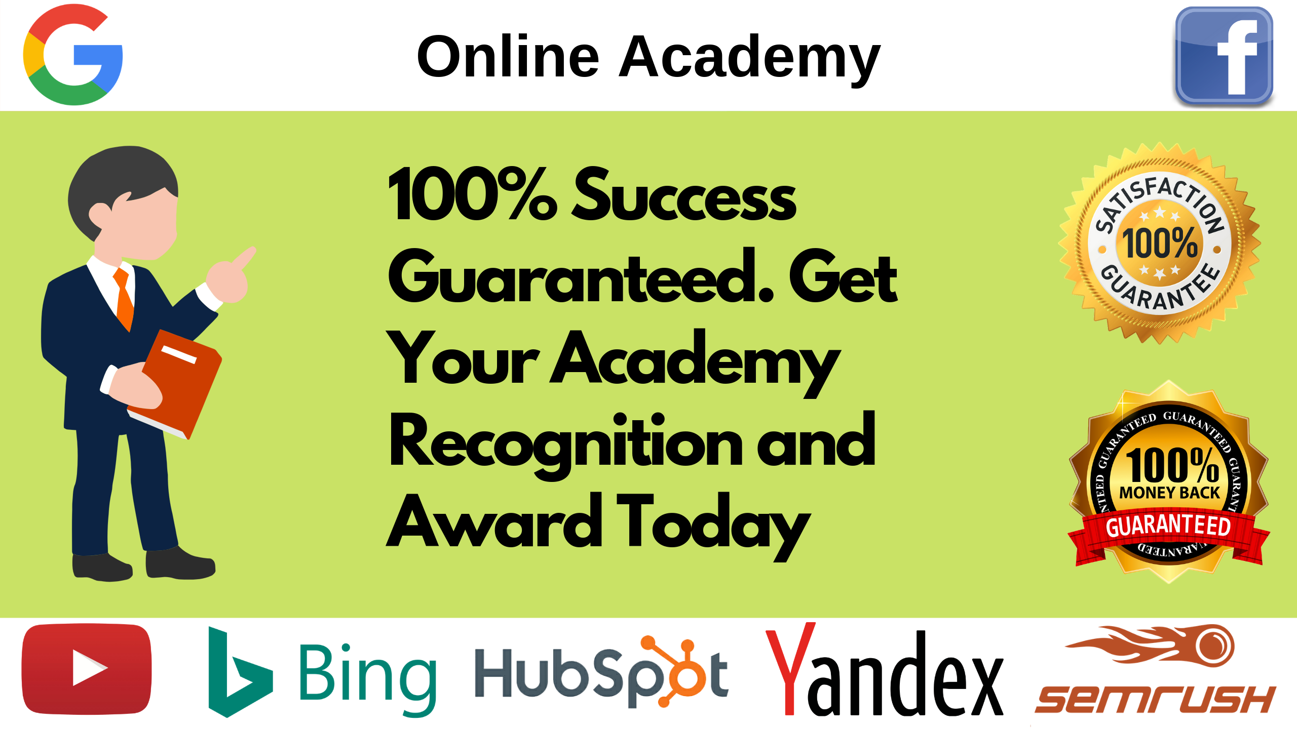 I will be your virtual assistant for your google,  bing,  youtube,  semrush academy success