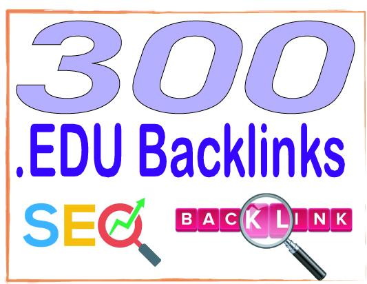 Do 300 edu High-Quality PREMIUM Backlinks To Improvement Your Rank