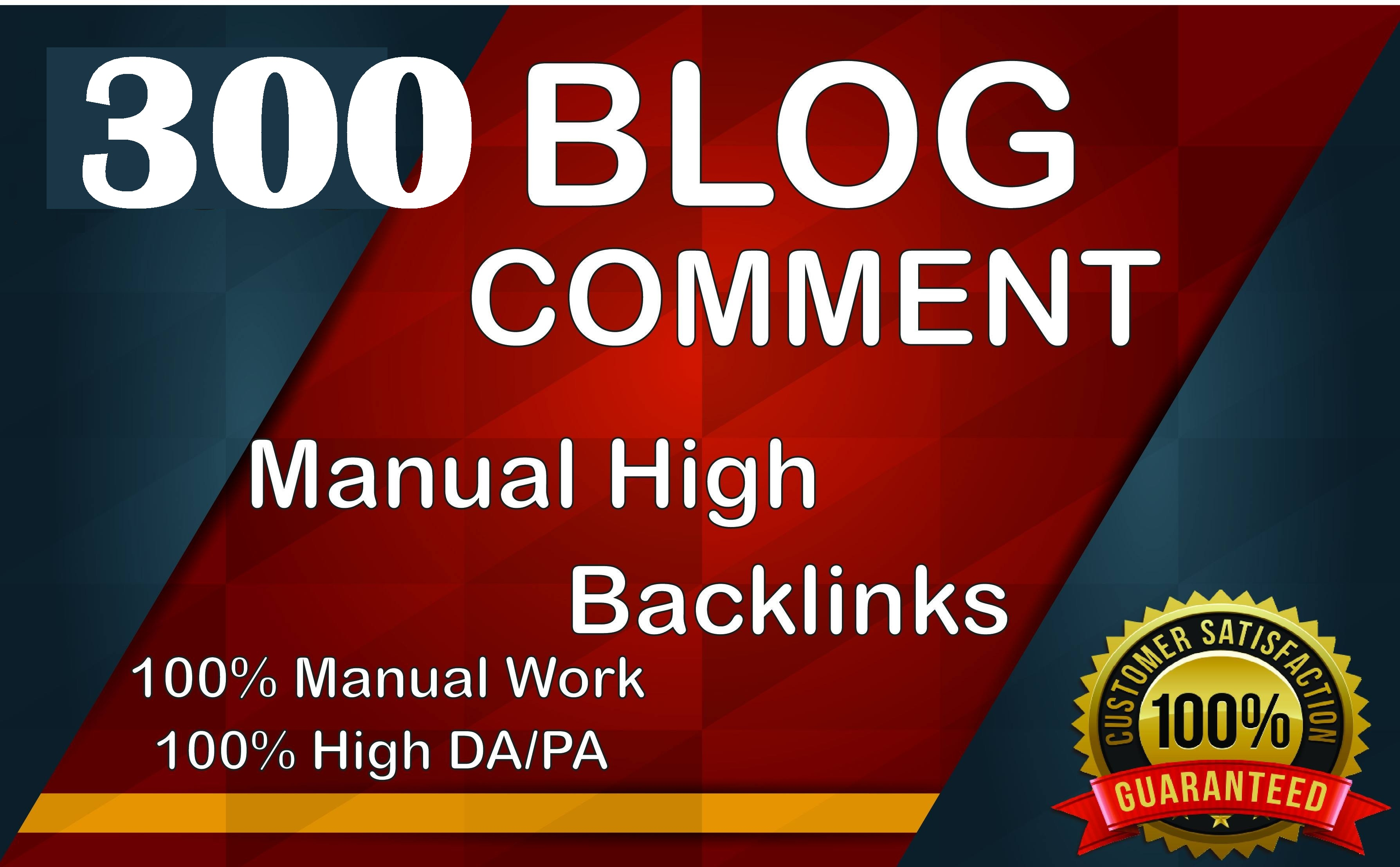 I will create 300 dofollow blog comments on high PD/DA and TF/CF for boost website