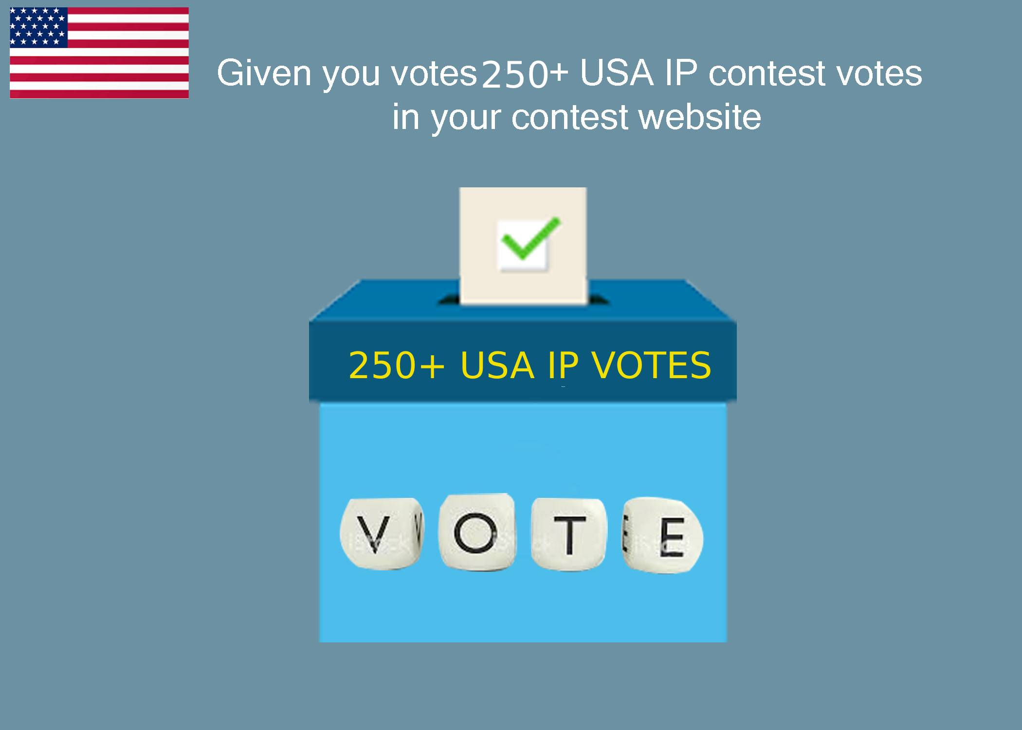 Given your link votes 250+ USA Ip online contest votes in your winner link/website