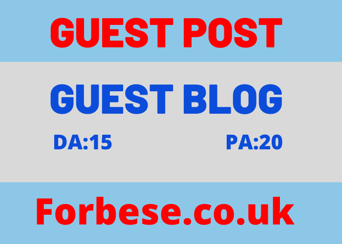Publish Guest Posts On Forbese.co.uk High Magazine Website