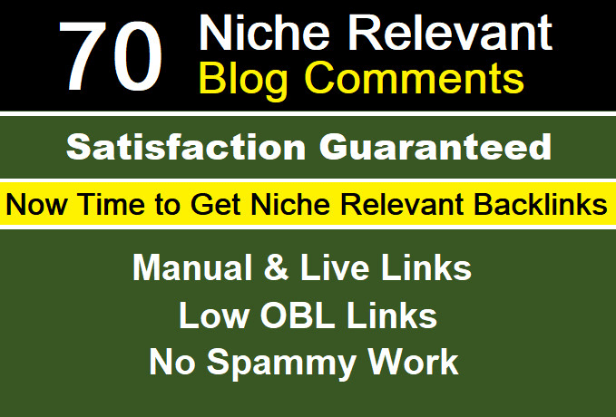 70 high quality niche relevant blog comment backlink in high DA PA