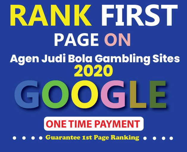Agen Judi Bola Gambling Sites Guaranteed Google 1st Page Your Web Site