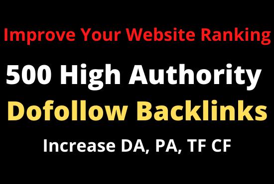 500 SEO Dofollow Backlinks High Authority Websites Increase DA PA TC CF