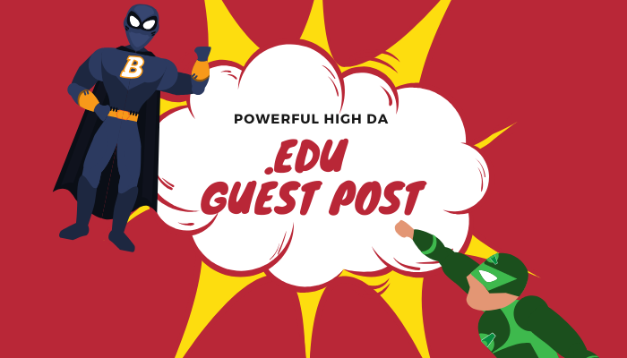 Publish EDU Guest Post on high DA93,  TF93 & DR92 to boost keyword Ranking