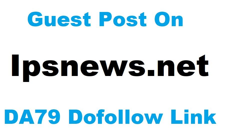 Top News Guest Post on Ipsnews. net DA679