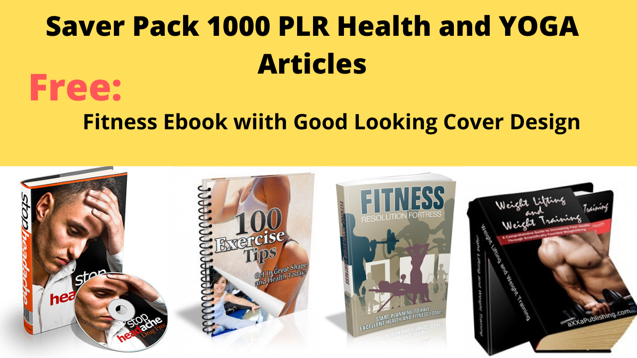 Saver Pack 1000 Quality PLR Fitness Health and YOGA Article with Free Ebooks