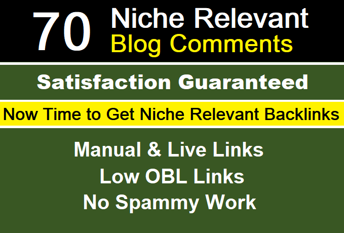 Provide 70 Niche Related Blog Comments Backlink