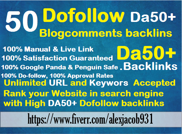 create manually 50 links Da30+ dofollow blog comments backlinks