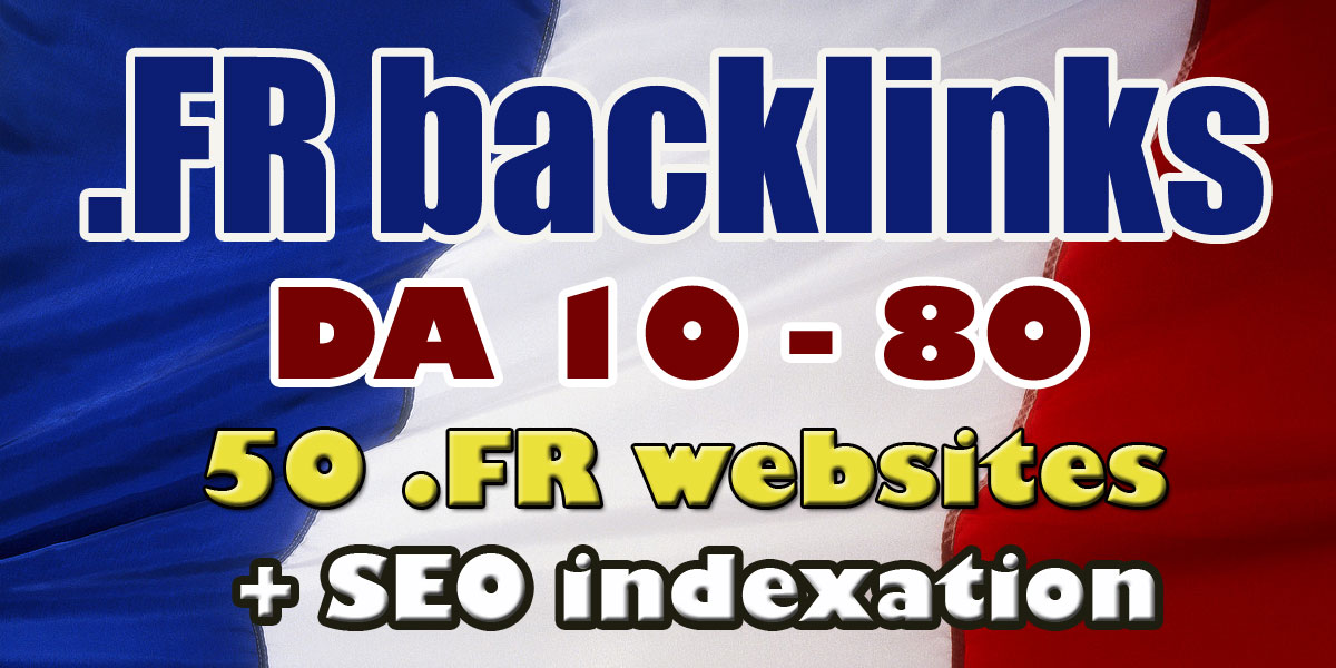 I'll Build 50 high authority French Backlinks
