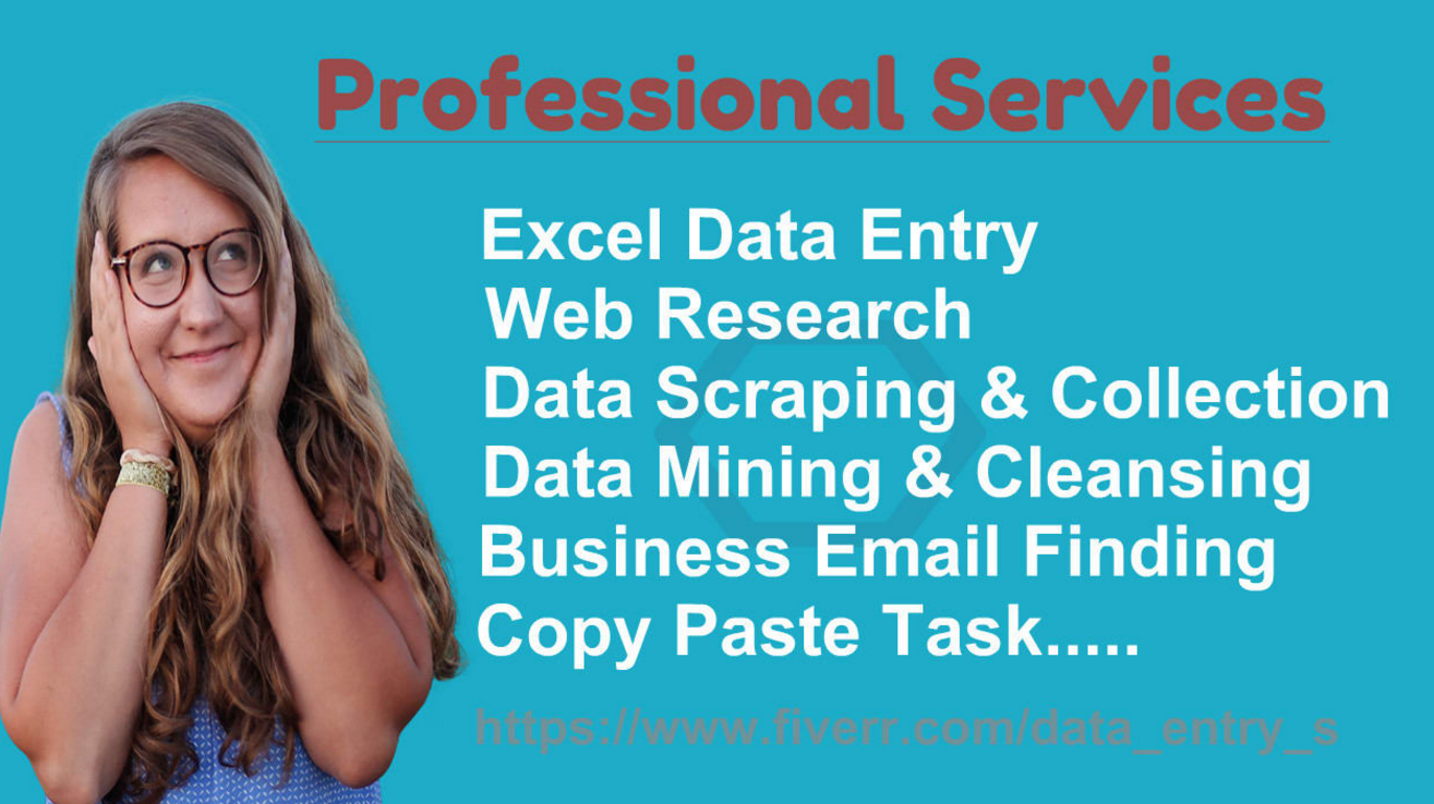 Data entry,  copy paste,  data mining,  web research and excel scraping services