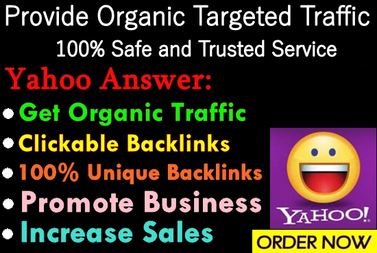 Provide 5 HQ Yahoo Answer With Targeted Traffic your website