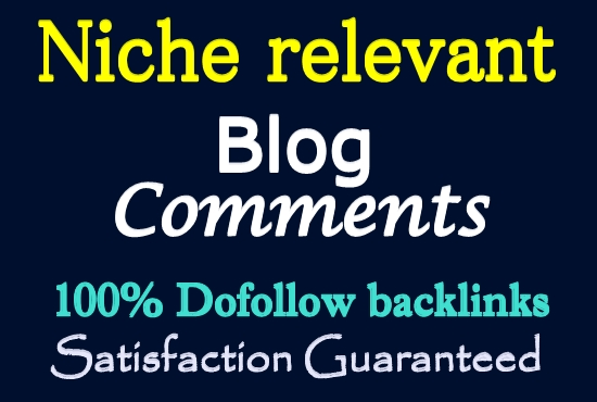 Get 20 HQ Niche Relevant Blog Comments Backlinks