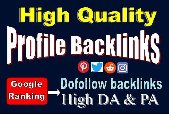 Create 20 High DA PA Dofollow profile Backlinks