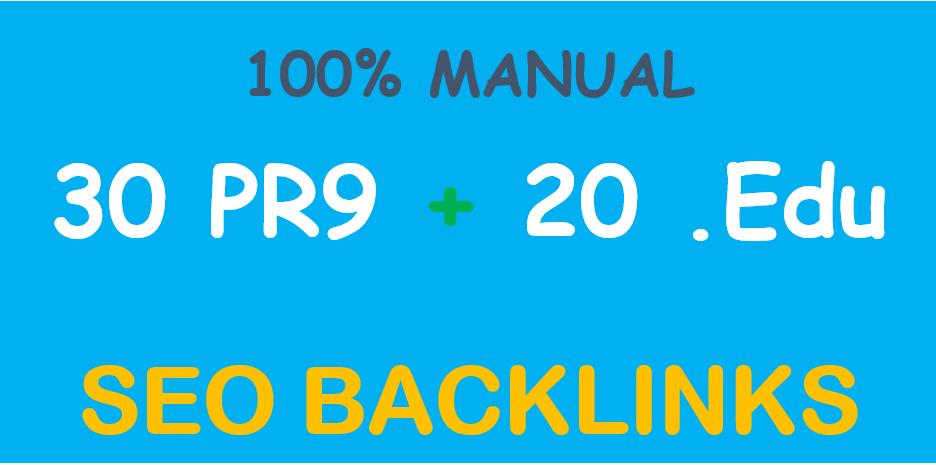 Manually do 30 PR9 DA 70 + 20 EDU/GOV Safe SEO High Pr Backlinks