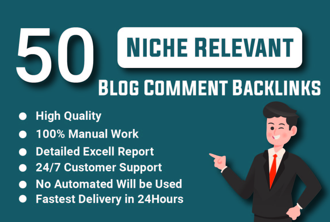 I Will Create Manually 50 Niche Relevant Blog Comments and High Quality Backlinks