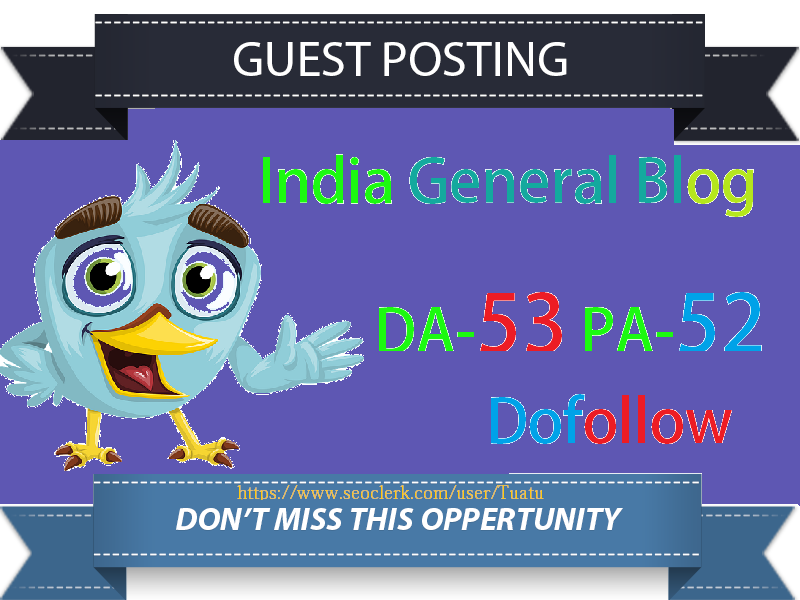 Guest Post DA53 India Based General Blog Site