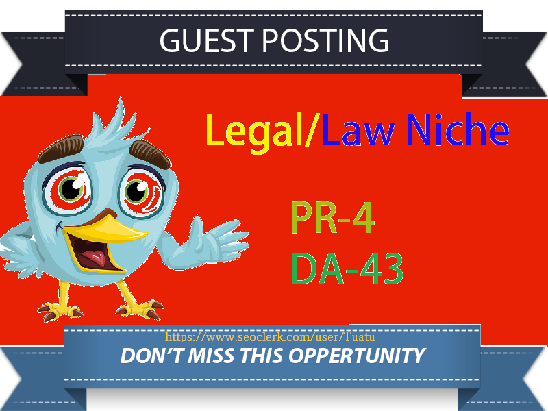 Publish Da40 Legal Niche Guest Blog Post