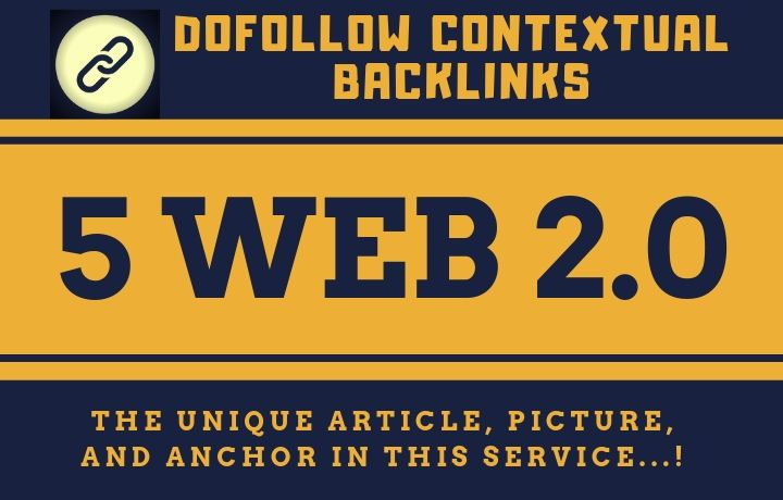 Rank your website with 5 Dofollow Web 2.0 Contextual Backlinks