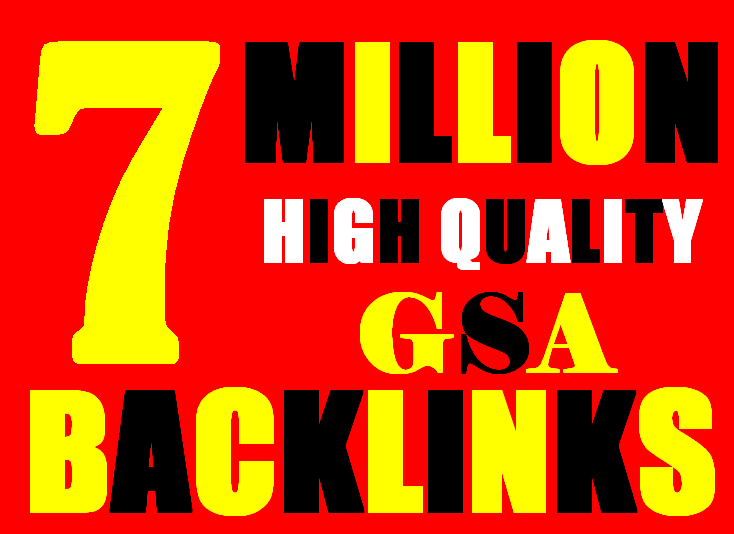 7 Million verified GSA Backlink for websites, videos to achieve your goal