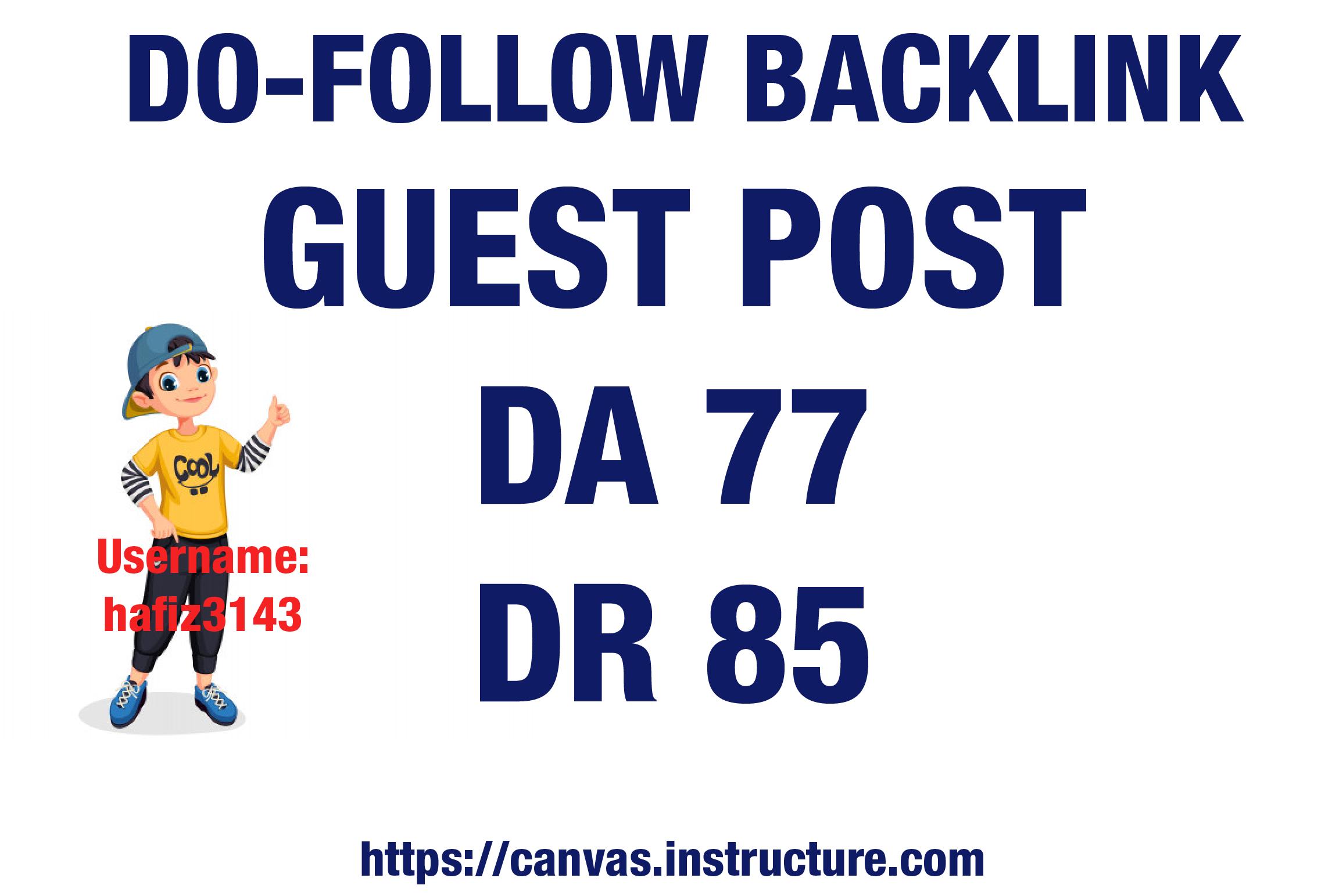 I will Provide Dofollow Guest Post Backlink DA 77 DR 85
