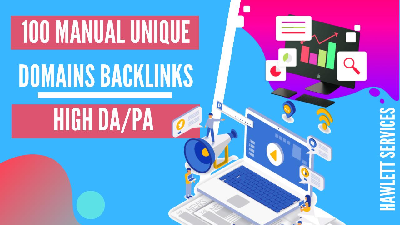 Create 100 Authority Unique Domain Backlinks Mixed Platforms Da Pa Upto 100 Da Backlinks