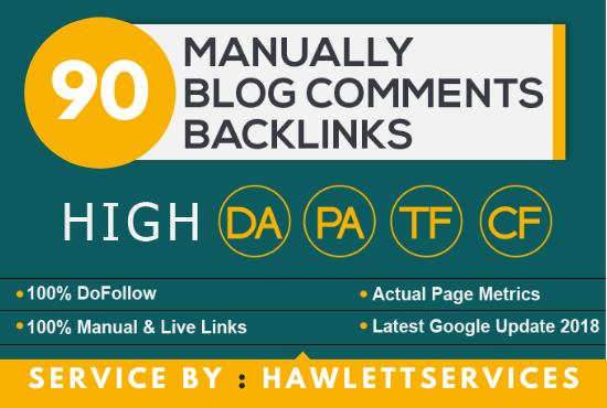 Create Manual 90 Dofollow Backlinks Blog comments Backlinks On DA 20+ Sites