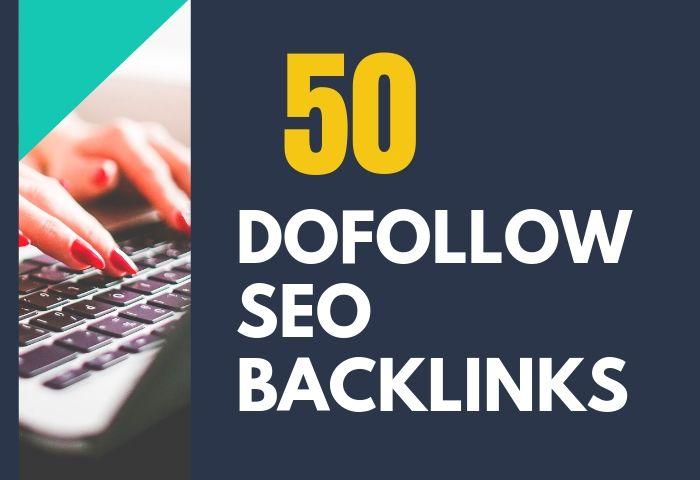 I will create 50 High Da Dofollow Authority Backlinks