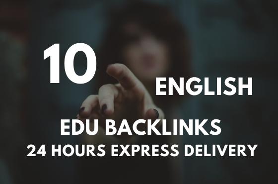 I will provide 10 powerful English EDU & GOV Backlinks