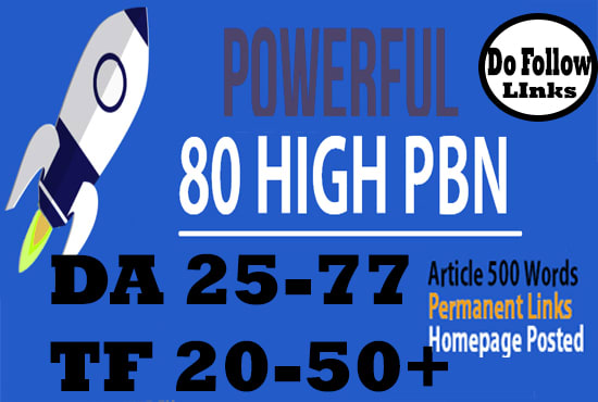 I will do 80 pbn unique domain DA 20 to 30+ dofollow homepage parmanent backlinks