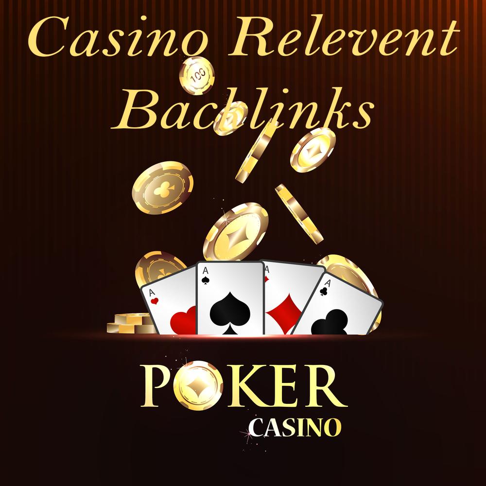 50 Casino Gambling Niche Backlinks