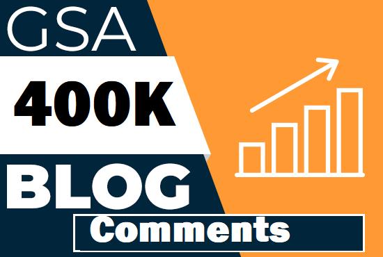 Live 400K GSA Blog Comments Back links For SEO