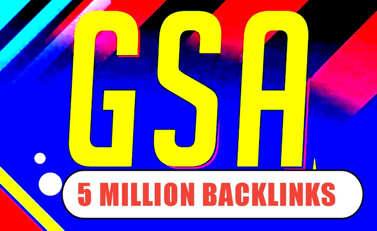 Create 5 Million GSA SER Backlinks For Fast Google Ranking