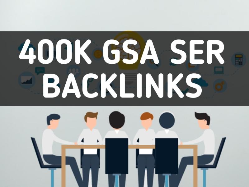 Create 400k High Quality GSA SER Backlinks For Google Ranking