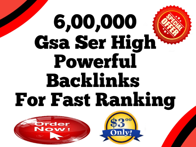 I Will Create 600k GSA SER High Powerful SEO Backlinks