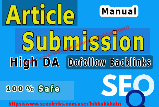 I will Submit Article in 30 High PR Article Submission Website