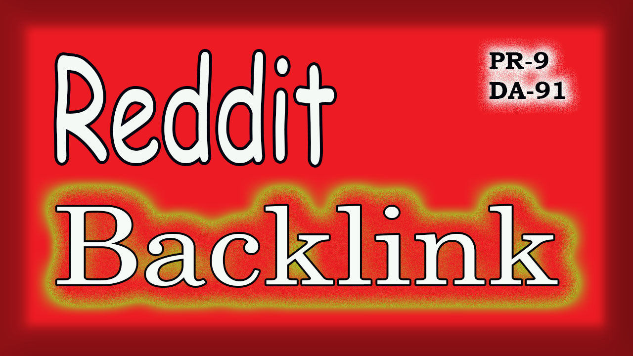Get reddit backlink,  Supper strong link worldwide promotion