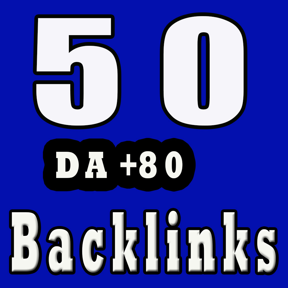 50 Manual SEO permanent Backlinks from High DA 80+ sites to get Google Ranking no1