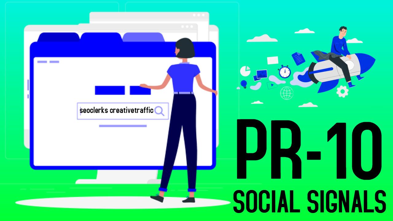 1000 High Quality PR10 Social Signals Share / Bookmark / Backlinks / Help To Google Ranking