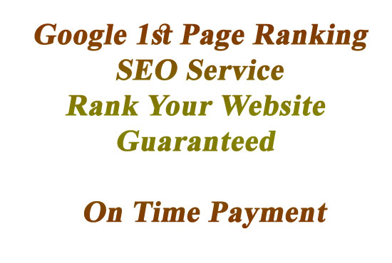 Tested & Guaranteed Google 1st Page Ranking Full SEO Service For Any Site Increase Traffic,  Sales